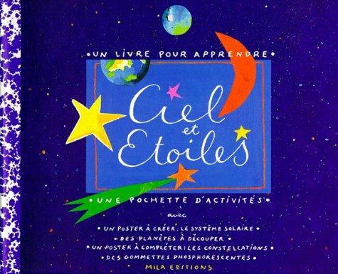 Ciel et étoiles : Un livre pour apprendre, une po...
