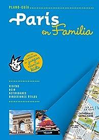 París en familia par  Varios autores