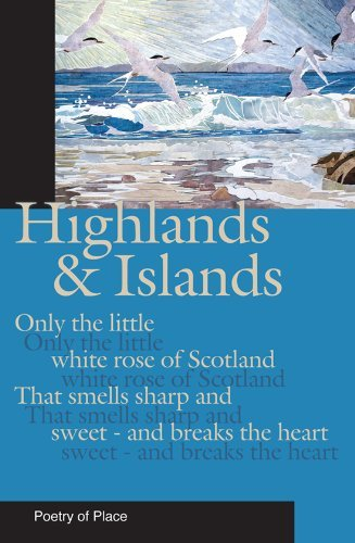 Highland and Islands of Scotland (Poetry of Place) by Mary Miers (2010-04-01)