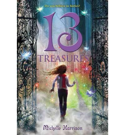 [(13 Treasures)] [Author: Michelle M Harrison] published on (October, 2011)