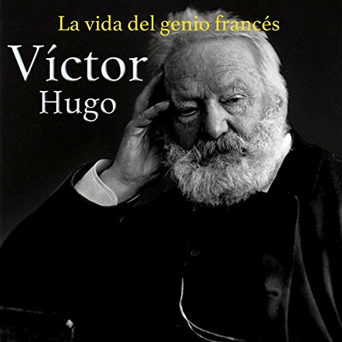 Víctor Hugo [Spanish Edition]  Audiolibri