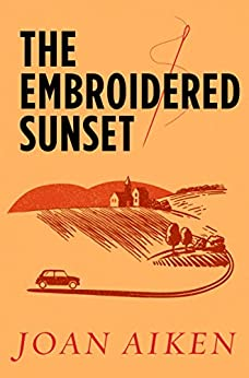 The Embroidered Sunset by [Aiken, Joan]