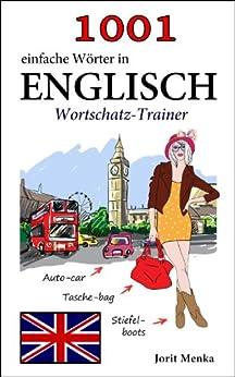 1001 einfache Wörter in Englisch (Wortschatz-Trainer)