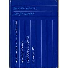 Recent Advances in Botrytis Research: Proceedings of the 10th International Botrytis Symposium, Heraklion, Crete, Greece, 5-10 April 1992