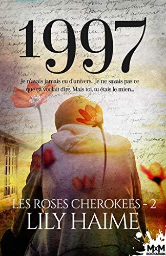 1997: Les roses Cherokees, T2