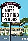 Bienvenue au motel des Pins perdus par Bivald