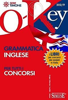 Grammatica inglese: Per tutti i concorsi (O-Key) di [Simone, Giuridiche]