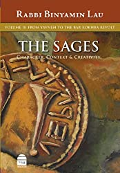 The Sages Volume II: From Yavne to the Bar Kokhba Revolt