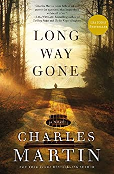 Long Way Gone di [Martin, Charles]