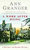 A Word After Dying (A Mitchell & Markby Village Whodunnit)
