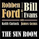 Robben Ford & Bill Evans - The Sun Room
