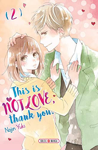 This is not Love, Thank you Edition simple Tome 2