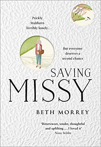 Saving Missy: 2020's most astonishing debut by [Morrey, Beth]
