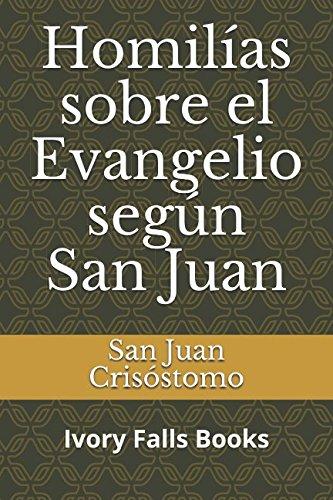 Homilías sobre el Evangelio según San Juan