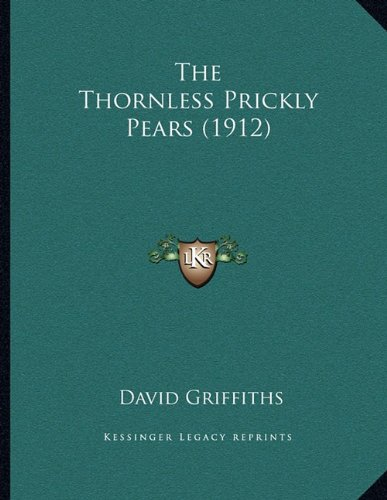The Thornless Prickly Pears (1912)