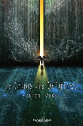 Le Chaos des origines par