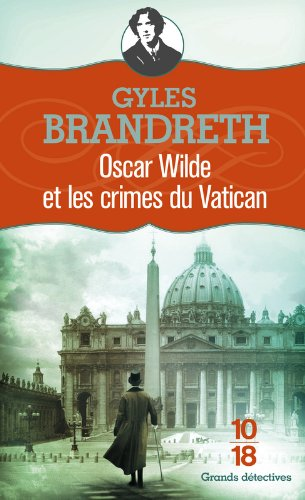 Oscar Wilde et les crimes du Vatican (5)