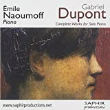 Gabriel Dupont - Complete Works for Solo Piano