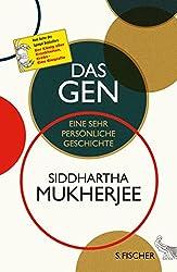 Das Gen: Eine sehr persönliche Geschichte (German Edition)