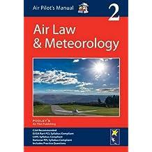 Air Pilot's Manual: Air Law & Meteorology: Volume 2 (Air Pilots Manual 02)
