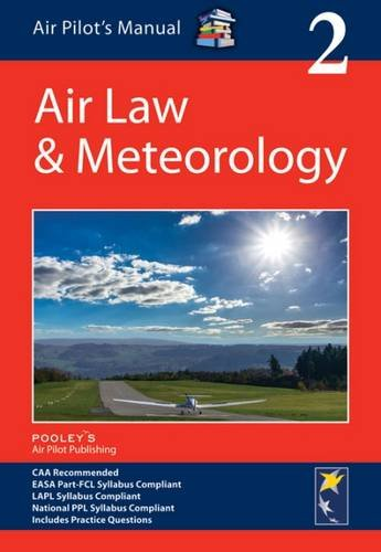 Air Pilot's Manual: Air Law & Meteorology (Air Pilots Manual 02)
