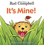 It's Mine! by Rod Campbell (2010-05-07)