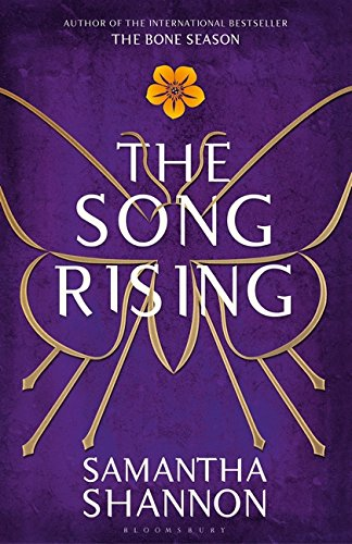 The Song Rising: Limited Edition, Signed by the Author (The Bone Season) por Samantha Shannon