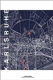 Poster 61 x 91 cm: Karlsruhe Karte Mitternacht von Campus