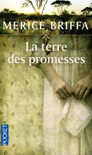 TERRE DES PROMESSES par MERICE BRIFFA