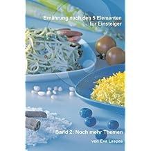 Ernährung nach den 5 Elementen für Einsteiger: Weitere Themen A-Z