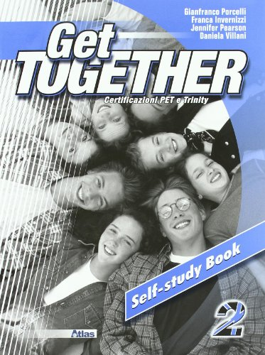 Get together. Self-study book. Con CD Audio. Per le Scuole superiori: 2