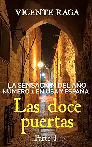 Las doce puertas: Parte I eBook: Raga, Vicente: Amazon.es: Tienda ...