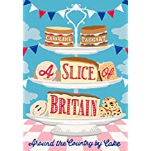 A Slice of Britain: Around the country by cake