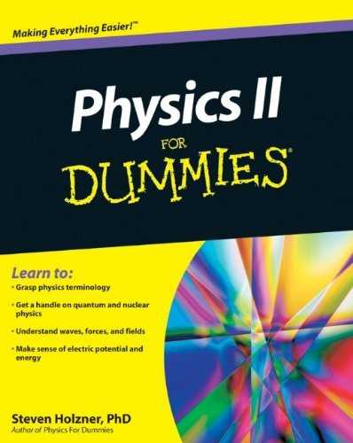Physics II For Dummies by Steven Holzner (9-Jul-2010) Paperback