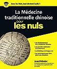 La médecine traditionnelle chinoise pour les Nuls