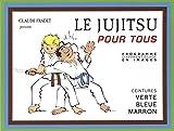 Telecharger Livres Le Jujitsu pour tous Tome 2 Ceintures verte bleue marron (PDF,EPUB,MOBI) gratuits en Francaise
