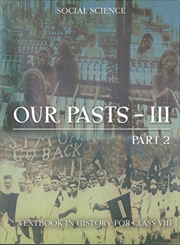 Our Pasts 3 Part – 2 Textbook In History for Class 8- 862 51M1wjqs5kL