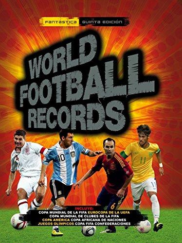 World Football Records 2014 (Libros ilustrados) por Varios autores