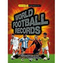 World Football Records 2014 (Libros ilustrados)