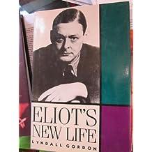 Eliot's New Life