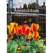 DuMont BILDATLAS Amsterdam: Giebel und Grachten (DuMont BILDATLAS E-Book)