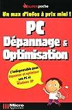 PC : Dépannage et optimisation...