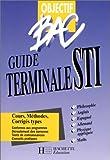 Objectif bac - guide terminale STI - élève