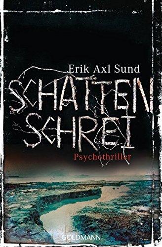 Schattenschrei: Psychothriller - Die Victoria-Bergman-Trilogie 3 -