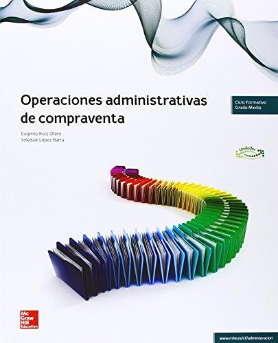 LA - OPERACIONES ADMINISTRATIVAS DE COMPRAVENTA por Eugenio Ruiz Otero