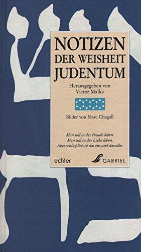 Notizen Der Weisheit Judentum. Bilder von Marc Chagall.
