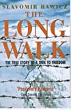 The Long Walk: The True Story of a Trek to Freedom (Biography & Memoirs)
