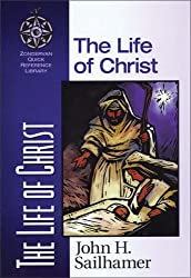 The Life of Christ (Zondervan Quick-reference Library)