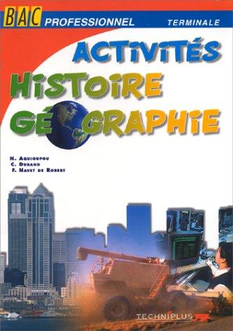 Histoire-géographie, bac pro - terminale. Livre de l'élève