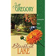 [(Blackbird Lake)] [By (author) Jill Gregory] published on (January, 2014)